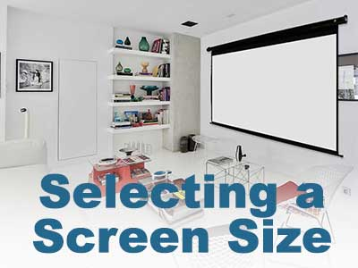 Selecting a  Screen Size
